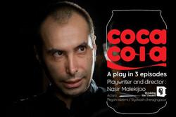 "A poster for writer and director Nasir Malekiju's play ""Coca Cola""."