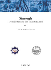 "Front cover of ""Simorgh: Trenta Interviste con Iranisti Italiani"" published by the International Association for Mediterranean and Oriental Studies (ISMEO) in Rome."