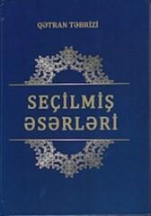 """Front cover of """"Qetran Tebrizi: Secilmis Eserleri""""."""
