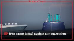 Iran warns Israel against any aggression