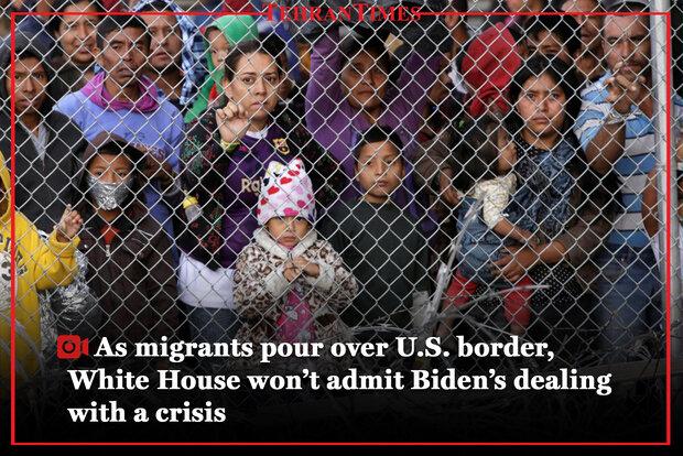 As migrants pour over U.S. border, White House won't admit Biden's dealing with a crisis