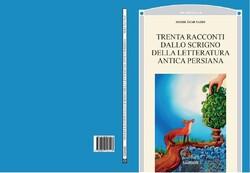 """Cover of the book """"Trenta Racconti Dallo Scrigno Della Letteratura Persiana Antica"""" containing the Italian translation of stories by Iranian children's writer Mehdi Azar Yazdi."""