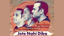 "A poster for the single ""Jete Nahi Dibo"" (""I Won't Let You Go"")."