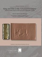Book on Achaemenid Empire published by National Museum of Iran