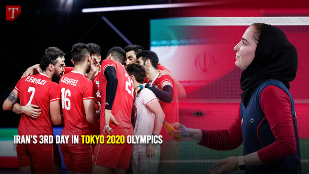 Iran's 3rd day in Tokyo 2020 Olympic